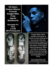 University of Denver Native Student Alliance Presents Apache Skateboards